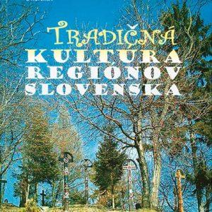 Beňušková – Tradičná kultúra regiónov Slovenska